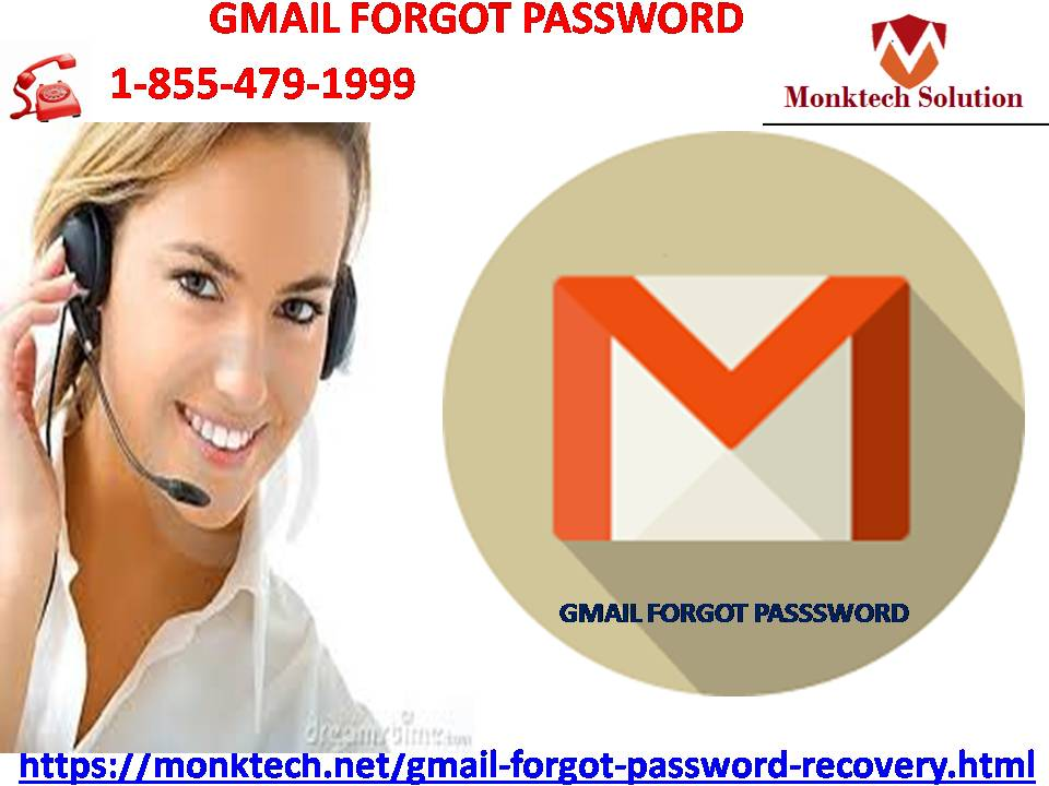 Forget the issue of Gmail Forgot Password with the professionals 1-855-479-1999