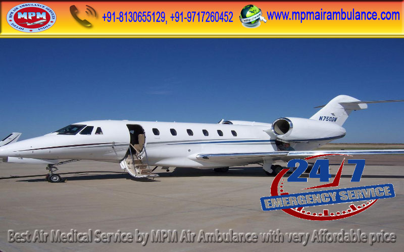 Need Low-cost and Reliable MPM Air Ambulance Services in Delhi with MD Doctors