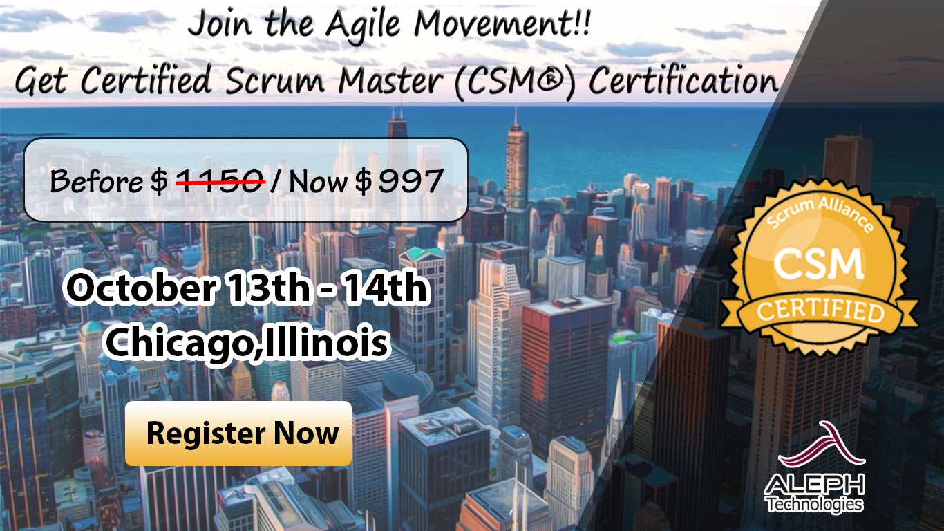 Certified Scrum Master (CSM®) | Chicago,Illinois,USA
