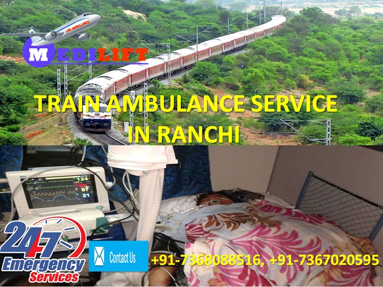 Most Reliable ICU Care Train Ambulance Service in Ranchi by Medilift