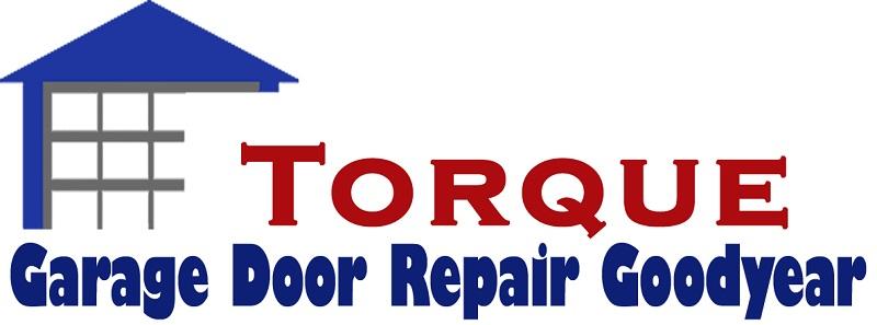 Torque Garage Door Repair Goodyear