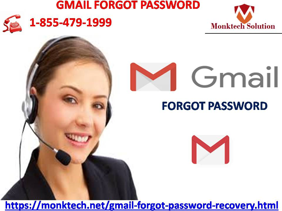 Find answer to Gmail Forgot Password queries by dialing our number 1-855-479-1999