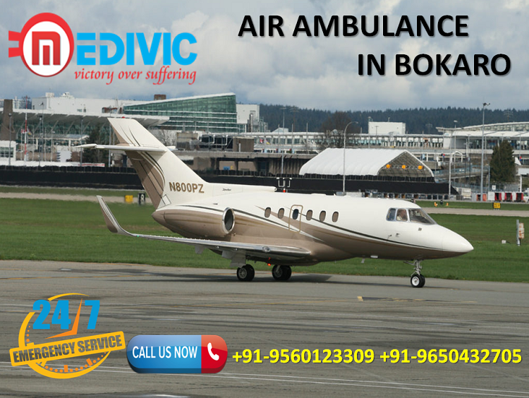 Take Rapidly and Secure Shifting Air Ambulance in Bokaro by Medivic