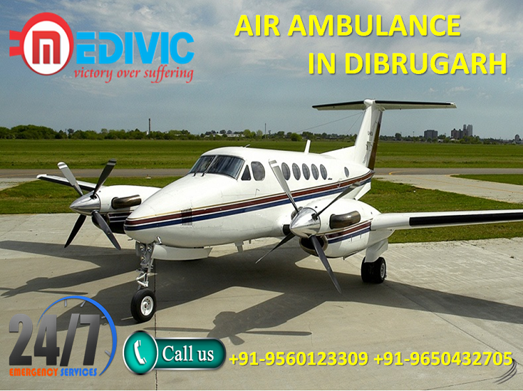 Avail Supercilious and Finest Air Ambulance in Dibrugarh by Medivic