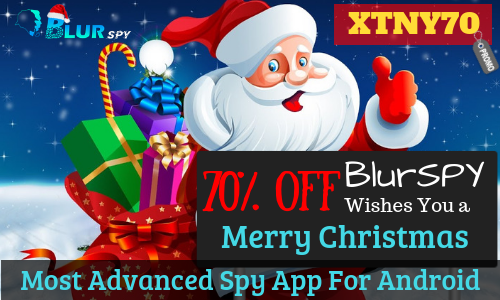 Get 70% Discount on All Android Packages BlurSPY Android Spying App