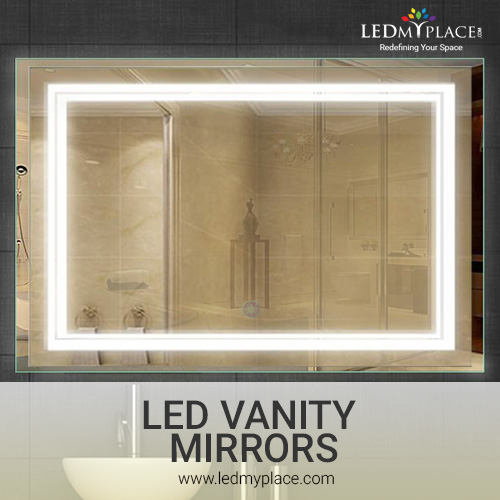 Add Style to Your Home by Using LED Vanity Mirrors