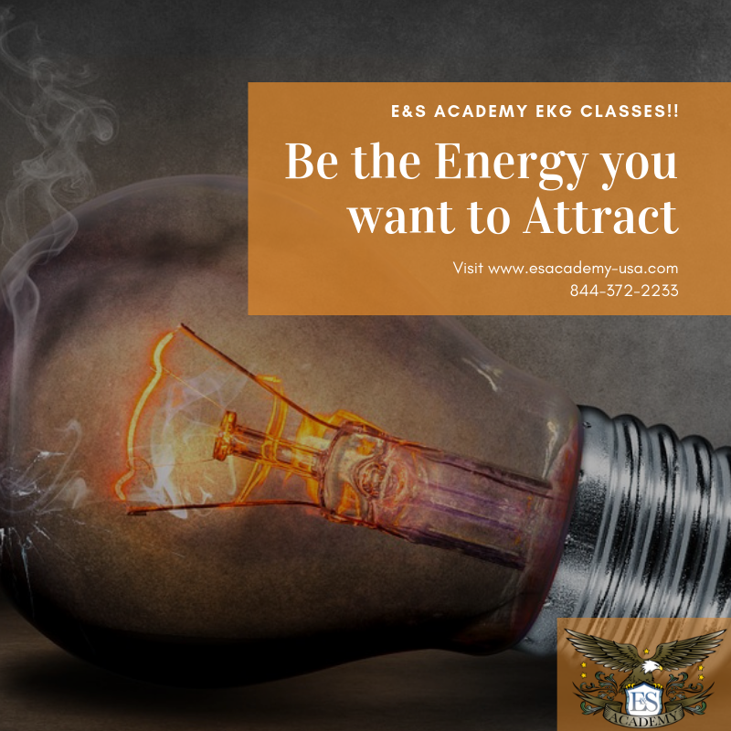 Be the Energy You Want to Attract – EKG Classes