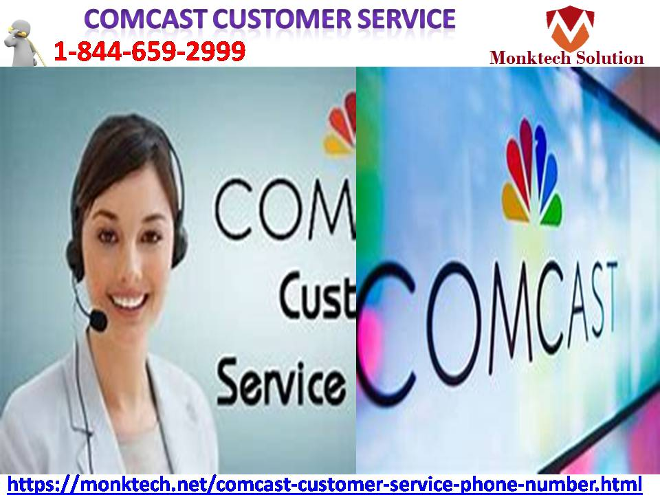 Negotiate with Comcast at Comcast customer service 1844-659-2999