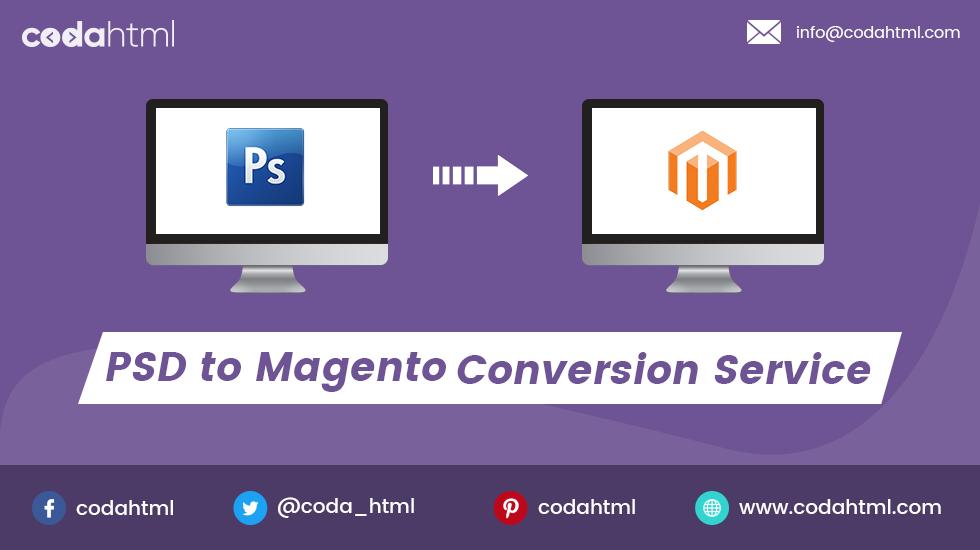 PSD To Magento Responsive | PSD To Magento Company