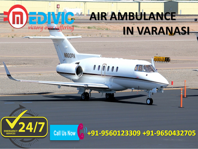 Get Superior and Prime Relocation Air Ambulance from Varanasi by Medivic