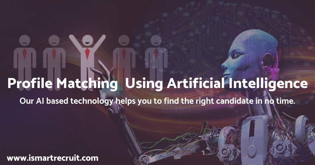 Profile Matching using Artificial Intelligence (AI) – iSmartRecruit