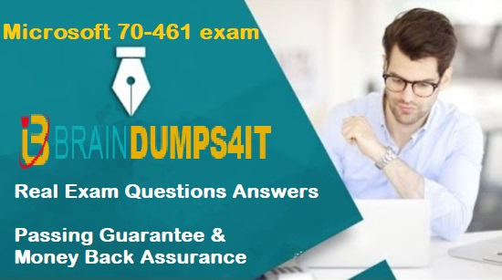 70-461 Exam Braindumps