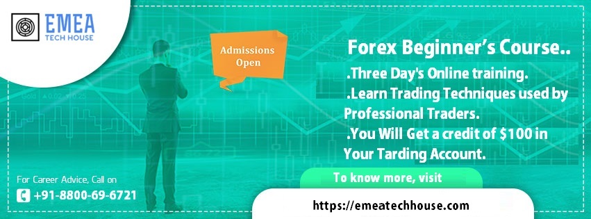 Forex Beginner's  online Course  and Training in india-EMEA Tech hOUSE