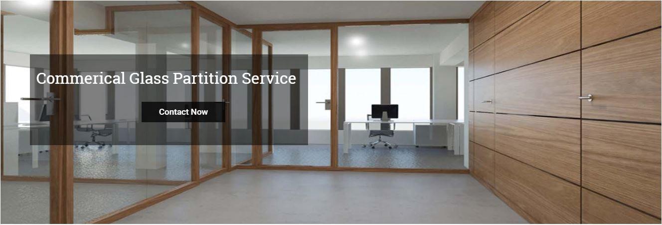 Glass Partitions service | Storefront Glass and Metal
