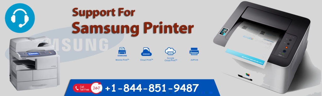 Low Price Samsung Printer Repair Near You +1-844-851-9487