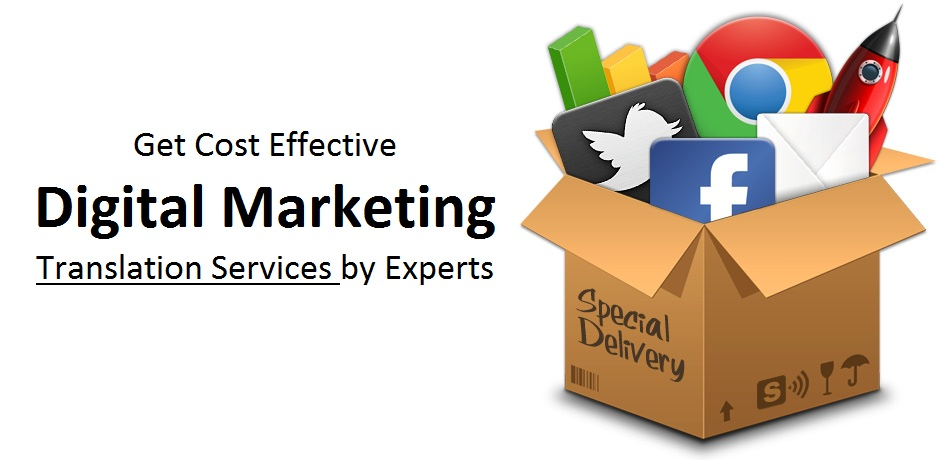 Get Cost Effective Digital Marketing Translation Services by Experts