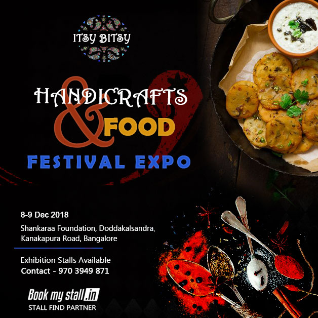 Handicrafts and Food Festival Expo by Itsy Bitsy at Bangalore - BookMyStall