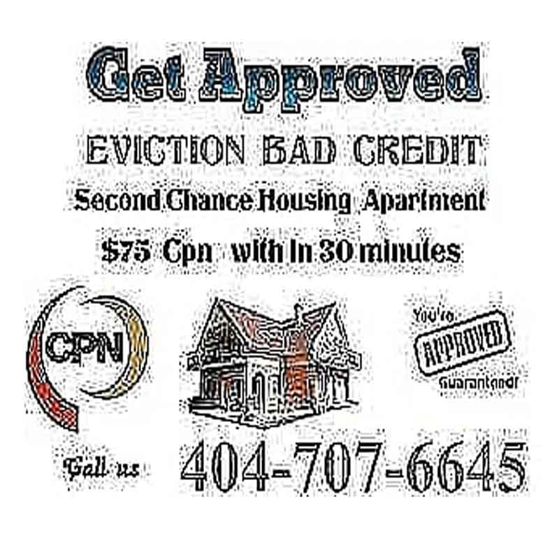 NEED HELP FAST RENTING APARTMENT OR HOUSE VEHICLES FURNITURE CREDIT