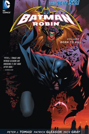 Batman And Robin Vol.01: Born To Kill