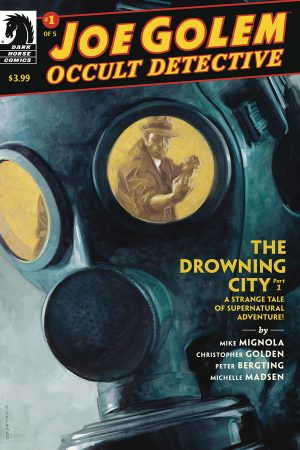 Joe Golem Occult Detective: Drowning City #1