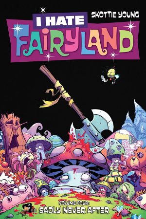 I Hate Fairyland Vol.04