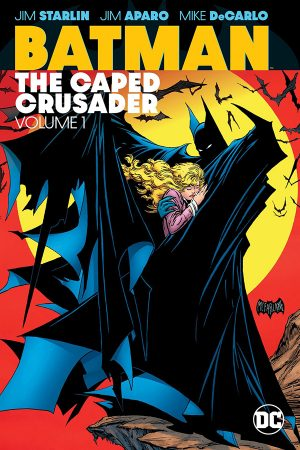 Batman: Caped Crusader Vol.01