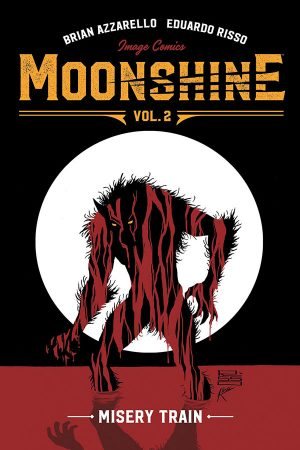Moonshine Vol.02: Misery Train