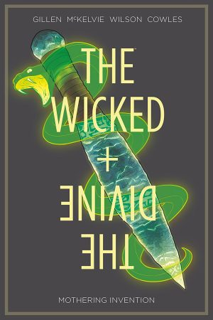 Wicked + Divine Vol.07: Mothering Invention