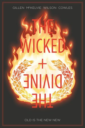 Wicked + Divine Vol.08: Old Is The New New