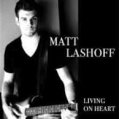 Matt Lashoff_Living On Heart