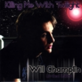 Will Champlin_Killing Me With Twilight