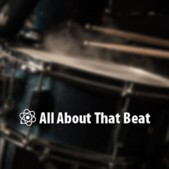 It's All About That Beat