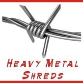 Heavy Metal Shreds