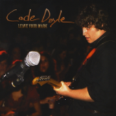Cade Doyle - Leave Your Mark