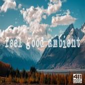Feel Good Ambient